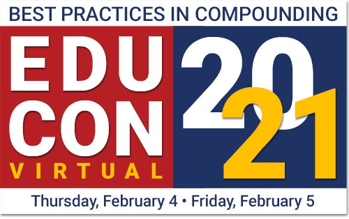EduCon2021 Virtual: Best Practices in Compounding